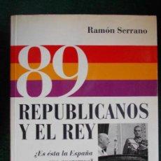 Militaria: 89 REPUBLICANOS Y EL REY. Lote 74339031