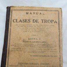 Militaria: MANUAL PARA LAS CLASES DE TROPA, LIBRO 1, ESCUELA DE ASPIRANTES A CABOS, MADRID 1940. Lote 74356211