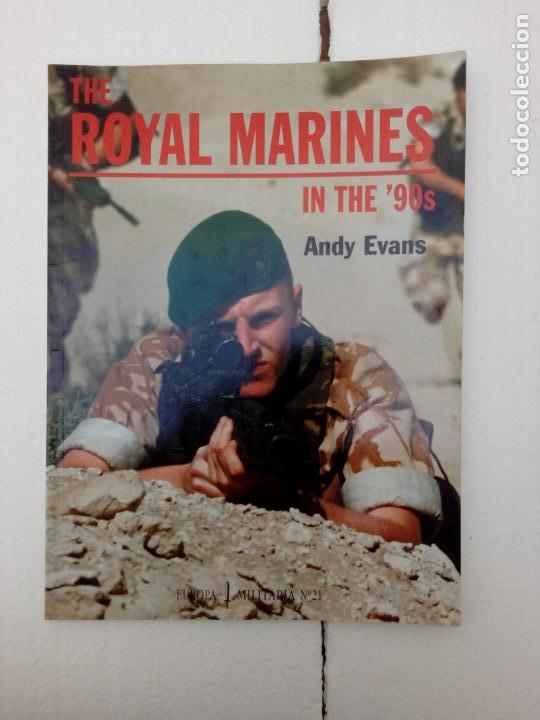-THE ROYAL MARINES IN THE ,90S-ANDY EVANS -EUROPA MILITARIA Nº21 INGLES -1997 (Militar - Libros y Literatura Militar)