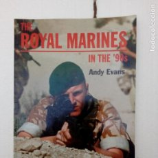 Militaria: -THE ROYAL MARINES IN THE ,90S-ANDY EVANS -EUROPA MILITARIA Nº21 INGLES -1997. Lote 74610247