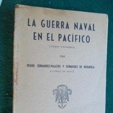 Militaria: LA GUERRA NAVAL EN EL PACIFICO. Lote 74686743