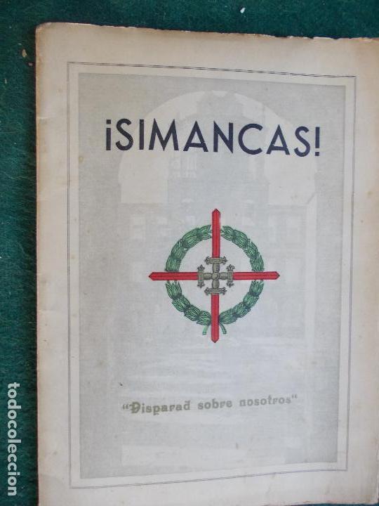 SIMANCAS DISPARAD SOBRE NOSOTROS (Militar - Libros y Literatura Militar)