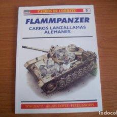 Militaria: OSPREY - CARROS DE COMBATE Nº 9: FLAMMPANZER , CARROS LANZALLAMAS ALEMANES. Lote 74703567