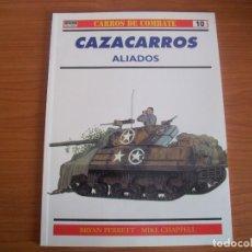 Militaria: OSPREY - CARROS DE COMBATE Nº 10: CAZACARROS ALIADOS. Lote 74703875