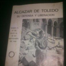 Militaria: ALCAZAR DE TOLEDO. SU DEFENSA Y LIBERACION. 1975.. Lote 74763771