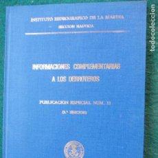Militaria: INFORMACIONES COMPLEMENTARIAS A LOS DERROTEROS MARINA. Lote 74785615