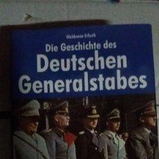 Militaria: LIBRO DIE GESCHICHTE DES DEUTSCHEN GENERALESTABES VON 1918 BIS 1945. Lote 75420119