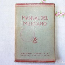MANUAL DEL MILICIANO, EDITORIAL LABOR, EMPRESA COLECTIVIZADA, 1937, SELLOS DE LA BRIGADA MIXTA 133