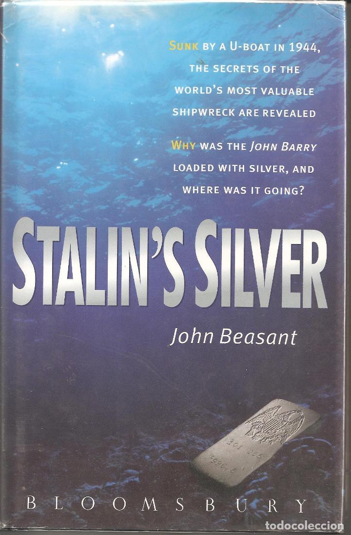 Militaria: STALIN SILVER El hundimiento de buque Liberty JOHN BARRY su enorme tesoro recuperado en el 89 INGLES - Foto 8 - 75541819