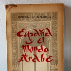 Militaria: ESPAÑA EN EL MUNDO ARABE. RODOLFO GIL BENUMEYA. Lote 75823355