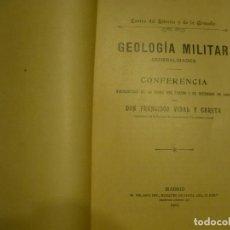 Militaria: GEOLOGIA MILITAR FRANCISCO VIDAL Y CARETA 1905 MADRID. Lote 75833171
