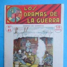 Militaria: LOS DRAMAS DE LA GUERRA , EPISODIOS EMOCIONANTES N.45 CAMINO DE VARSOVIA , PRIMERA GUERRA MUNDIAL. Lote 104121522