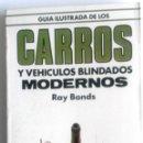 Militaria: LIBRO: CARROS Y VEHÍCULOS BLINDADOS MODERNOS.. Lote 76539299