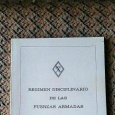 Militaria: REGIMEN DISCIPLINARIO DE LAS FUERZAS ARMADAS. MADRID 1987. Lote 77594925