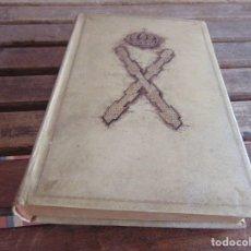 Militaria: LIBRO MARIA DE LAS NIEVES DE BRAGANZA Y BORBON MIS MEMORIAS ESPASA CALPE 1934 CARLISMO CARLISTA. Lote 77864061