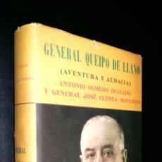 Militaria: GENERAL QUEIPO DE LLANO / AVENTURA Y AUDACIA / ANTONIO OLMEDO DELGADO Y GENERAL JOSE CUESTA MONEREO. Lote 77894629