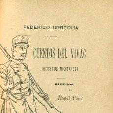 Militaria: FEDERICO URRECHA. CUENTOS DEL VIVAC. MADRID 1892.. Lote 77913581