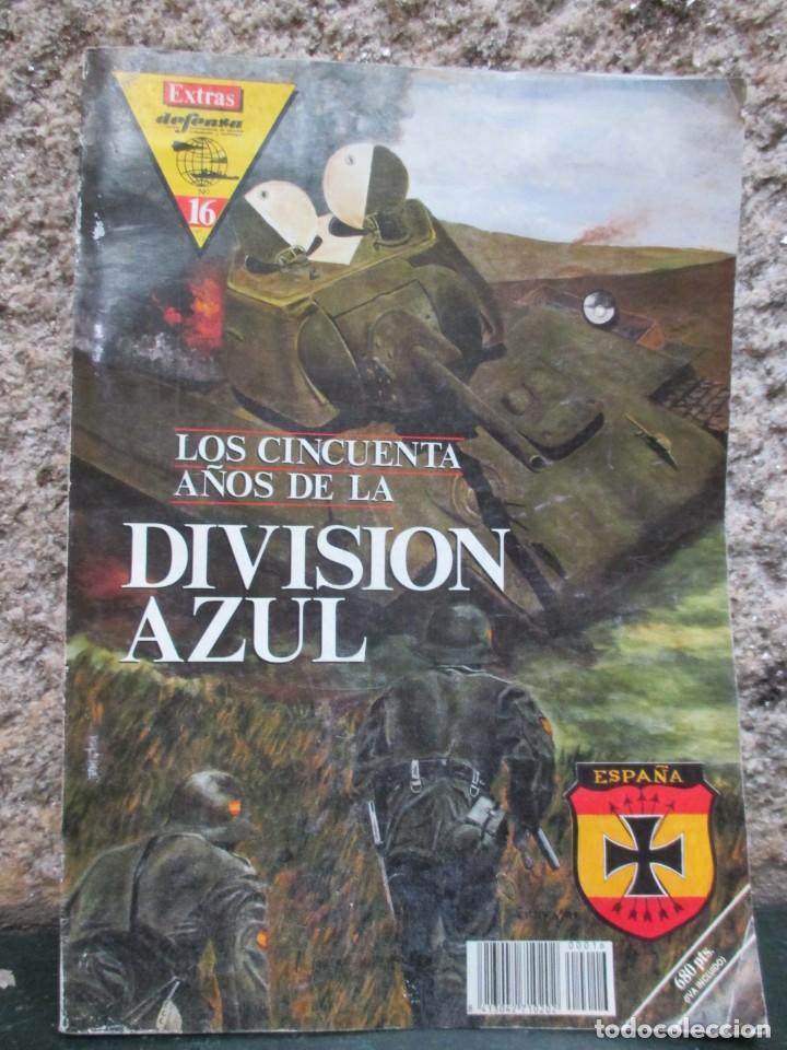 LOS CINCUENTA AÑOS DE LA DIVISIÓN AZUL - VV. AA - EDI DEFENSA EXTRA Nº 16 1991 FOTOS B/N 64PAG. (Militar - Libros y Literatura Militar)