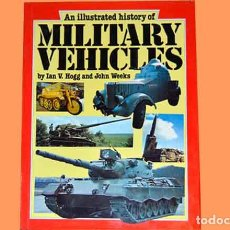 Militaria: LIBRO EN INGLÉS: LUSTRATED HISTORY OF MILITARY VEHICLES (OCASIÓN). Lote 77960733