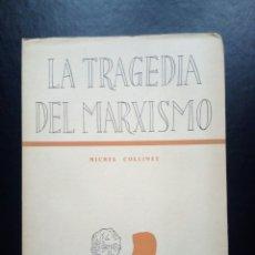 Militaria: LIBRO LA TRAGEDIA DEL MARXISMO. FALANGE. FRANQUISTA. GUERRA CIVIL. FALANGISTA. MILITAR. FRANCO. Lote 78245879