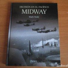 Militaria: OSPREY - GRANDES BATALLAS: MIDWAY, DECISION EN EL PACIFICO. Lote 78384529