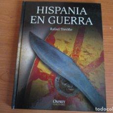 Militaria: OSPREY - GRANDES BATALLAS: HISPANIA EN GUERRA. Lote 78384985
