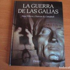 Militaria: OSPREY - GRANDES BATALLAS: LA GUERRA DE LAS GALIAS. Lote 78385193