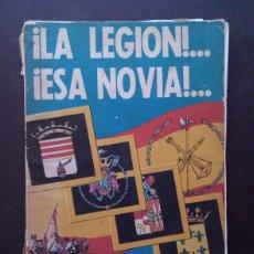Militaria: LA LEGION… ESA NOVIA. Lote 178577048