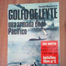 Militaria: EDITORIAL SAN MARTÍN: GOLFO DE LEYTE: UNA ARMADA EN EL PACÍFICO. SERIE ROJA Nº 5. Lote 79143333