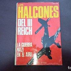 Militaria: HALCONES DEL TERCER REICH,LA GUERRA NAZI EN EL AIRE-ANA PIANO. Lote 79540693