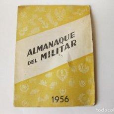 Militaria: ALMANAQUE DEL MILITAR DE 1956. Lote 79648877