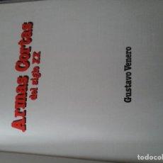 Militaria: ARMAS CORTAS DEL SIGLO XX (VENERO, GUSTAVO). Lote 79887317