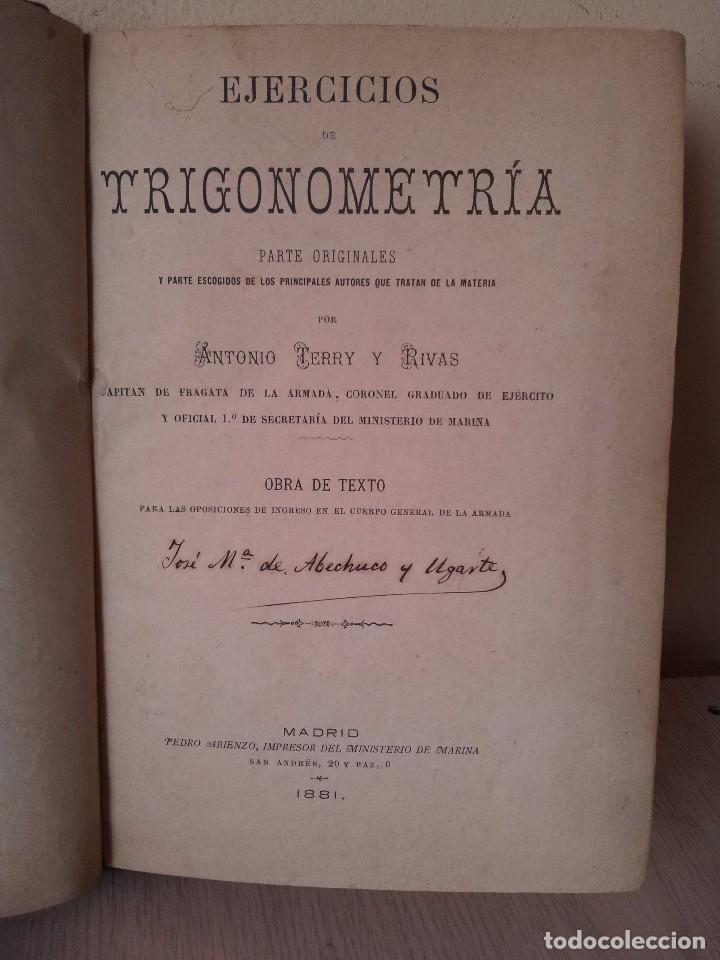 ANTONIO TERRY Y RIVAS - EJERCICIOS DE TRIGONOMETRIA, PARTES ORIGINALES - 1881 (Militar - Libros y Literatura Militar)