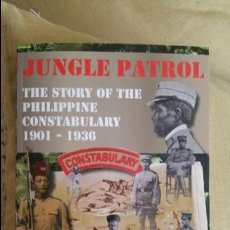 Militaria: JUNGLE PATROL, THE STORY OF THE PHILIPPINE CONSTABULARY FILIPINAS GUERRA. Lote 80202045