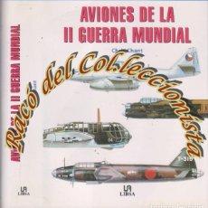 Militaria: AVIONES DE LA II GUERRA MUNDIAL, CHRIS CHANT, EDITORIAL LIBSA, 2001. Lote 80326133