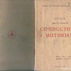 Militaria: LIBRO DE FORMACION EJERCITO CURSOS DE CONDUCTORES Y MOTORISTAS ,222 PAG.. Lote 80580658
