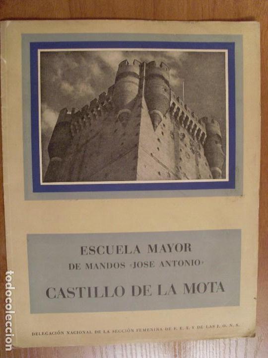 ESCUELA MAYOR DE MANDOS -JOSÉ ANTONIO- CASTILLO DE LA MOTA / 1951 (Militar - Libros y Literatura Militar)