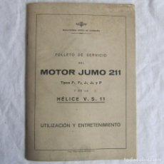 Militaria: FOLLETO DE SERVICIO DEL MOTOR DEL AVIÓN JUMO 211. HÉLICE V.S. 11. II GUERRA MUNDIAL. Lote 80756666