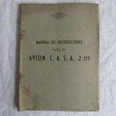 Militaria: MANUAL DE INSTRUCCIONES PARA EL AVIÓN C.A.S.A. 2.111 GUERRA CIVIL ESPAÑOLA. Lote 80759846