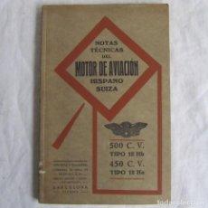 Militaria: NOTAS TÉCNICAS DEL MOTOR DE AVIACIÓN HISPANO SUIZA 12 HB Y 12 HA. GRABADOS. Lote 80766326