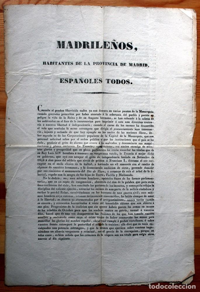 1843 - MADRILEÑOS -POR LA LIBERTAD - BANDO DE 4 DE JULIO DE 1843. - POR SAGASTI - ORIGINAL - MADRID (Militar - Libros y Literatura Militar)