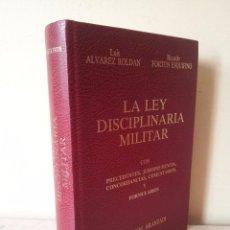 Militaria: LUIS ALVAREZ ROLDAN Y RICARDO FORTUN ESQUIFINO - LA LEY DISCIPLINARIA MILITAR - ARANZADI 1986. Lote 81451688