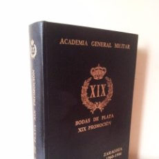 Militaria: ACADEMIA GENERAL MILITAR, BODAS DE PLATA XIX PROMOCION - ZARAGOZA 1960-1986. Lote 81466144