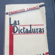 Militaria: LIBRO DE FRANCESC CAMBO LAS DICTADURAS. 1929. ALFONSO XIII. GUERRA CIVIL. FALANGE. REPUBLICA.FALANGE. Lote 82621352