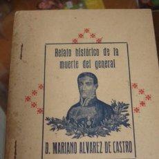 Military - RELATO HISTORICO DE LA MUERTE DEL GENERAL D. MARIANO ALVAREZ DE CASTRO - 82633480