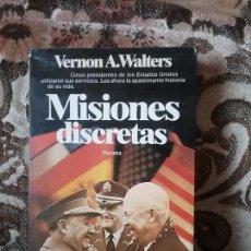 Militaria: MISIONES DISCRETAS, DE VERNON A. WALTERS. PLANETA (II GUERRA MUNDIAL, CIA, GUERRA FRIA, EEUU). Lote 83648376