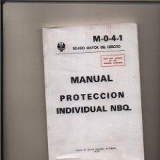 Militaria: MANUAL DE PROTECCION INDIVIDUAL NBQ GASTOS DE ENVIO GRATIS. Lote 179949716