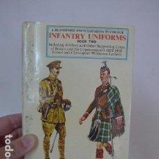 Militaria: LIBRO CATALOGO DE UNIFORMES, INFANTRY UNIFORMS 1855 - 1939. Lote 84040324