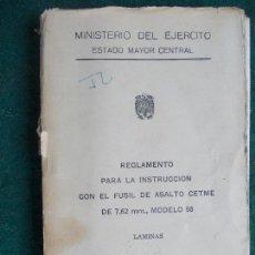 Militaria: REGLAMENTO FUSÍL DE ASALTO CETME MODELO 58 1.962 CON LÁMINAS. Lote 84156788