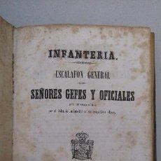 Militaria: INFANTERÍA, ESCALAFÓN GENERAL DE SEÑORES GEFES Y OFICIALES,1 DE ENERO DE 1849. Lote 84161604